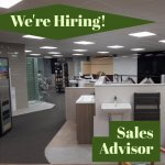 We're Hiring! Sales Advisor in our busy Home Department