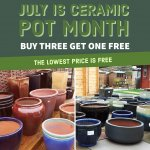 We have a fantastic 3 FOR 2 offer on our Ceramic pots throughout July!